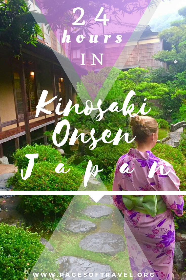 Spend 24 hours in Kinosaki Onsen, Japan. A quaint and relaxing onsen town that is a nice break from the busy city! www.pagesoftravel.org