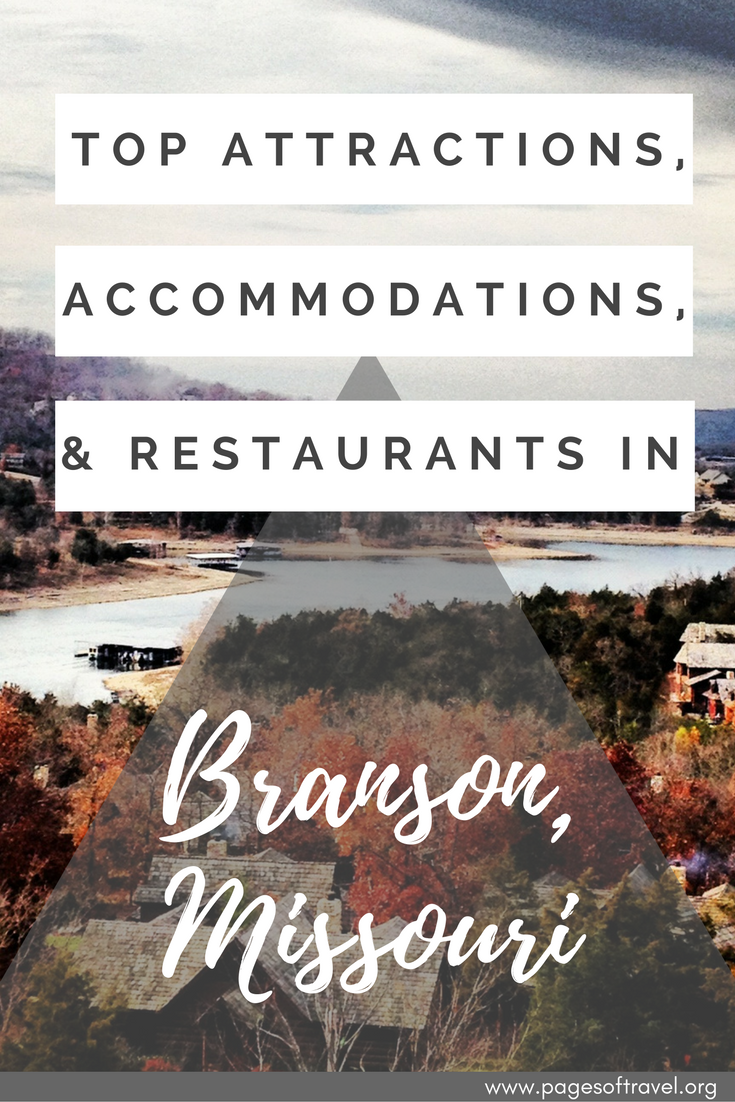 Looking for things to do in Branson, Missouri? These top attractions, accommodations, and restaurants will help you start planning a romantic getaway or family-friendly vacation! www.pagesoftravel.org