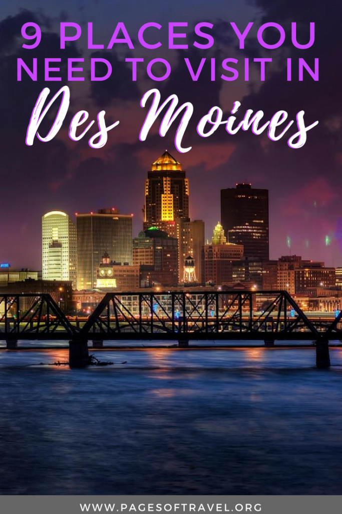 Des Moines is a city unlike any other. Here you'll find small-town charm mixed with big city vibes, the friendliest people, and tons of unique cultural experiences. You're sure to fall in love with these 9 places around or near downtown Des Moines.