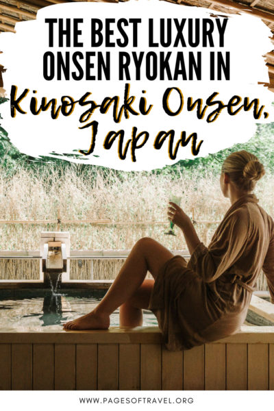 This is the best luxury onsen ryokan in Kinosaki Onsen, Japan! A quick Japanese onsen guide, how to wear a yukata, why you should stay in a Japanese ryokan, and what to do in Kinosaki Onsen, Japan.