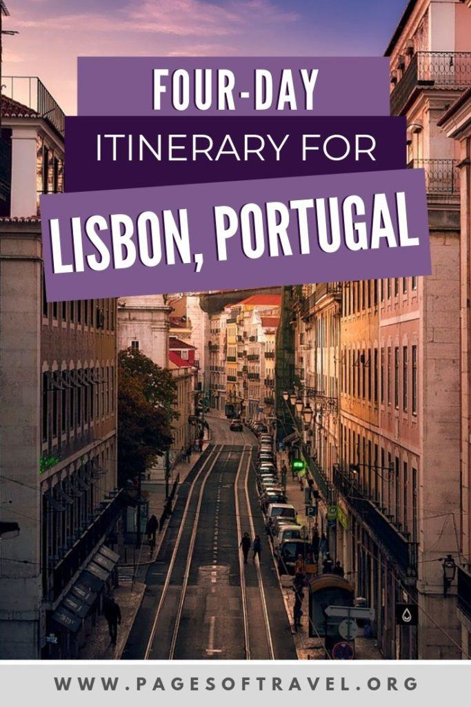 This Lisbon itinerary covers where to stay in Lisbon, the best attractions and places to eat in Lisbon, Portugal all within 4 days in Lisbon (plus a Sintra day trip)!