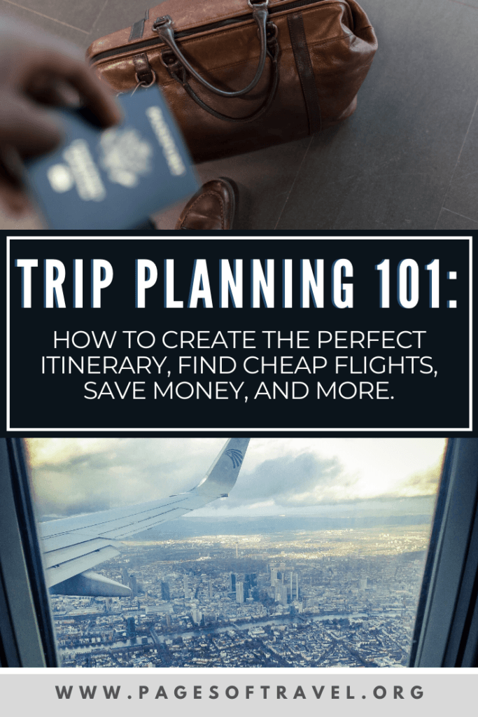 Ever have trouble deciding where to begin when planning your trip? In this travel planner we'll cover the best way to make your next trip itinerary, how to save money for travel, find cheap flights and more.